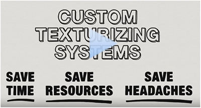 Play video - Custom Texturizing Solutions