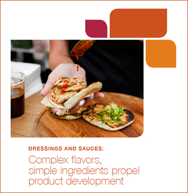 Dressing Trends - Complex Flavors - Simple Ingredients