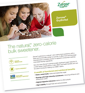 Zerose Erythritol - The natural,* zero-calorie bulk sweetener for your product formulations
