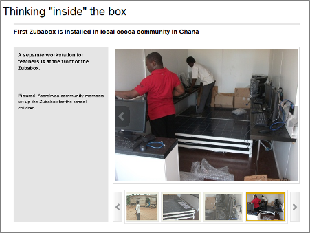 View the Zubabox slideshow to see the Zubabox journey from Tema, Ghana, to the Asarekwaa community.