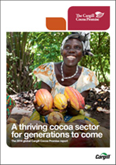 2014 global Cargill Cocoa Promise report.